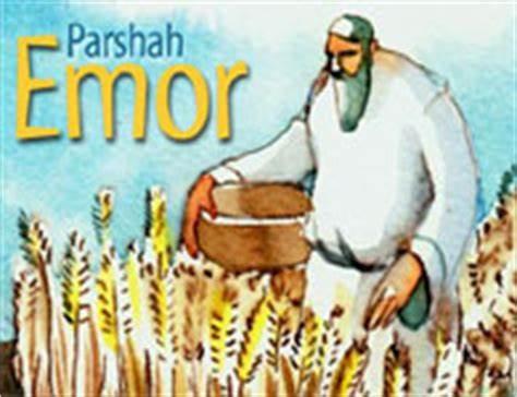 PARASHAT EMOR