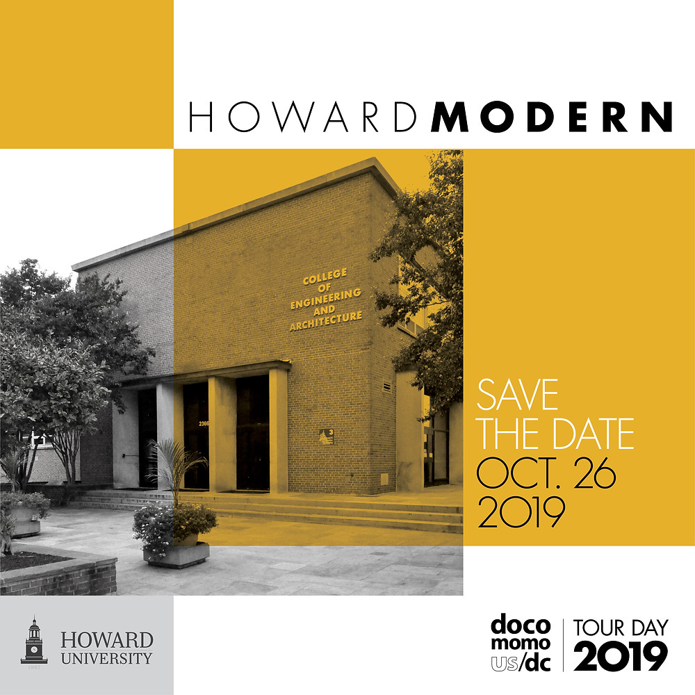 Save the Date: DocomomoDC Announces Tour Day 2019 to be Held at Howard Univeristy, Saturday, October 26, 2019