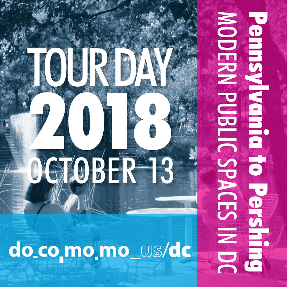 Tour Day 2018, October 13 - Pennsylvania to Pershing: Modern Public Spaces in D.C.