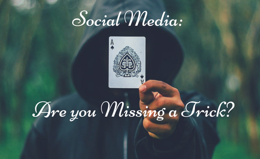 Social Media:  Are you missing a trick?