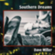 Dave-Miller-Southern-Dreams-CD-Cover.jpg