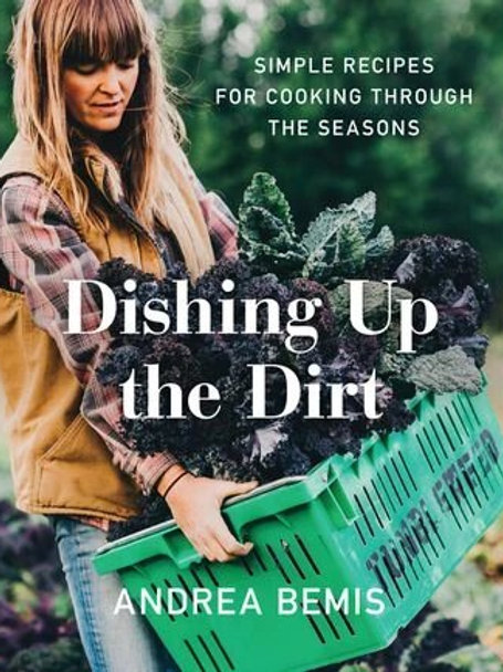 Dishing up the Dirt (by Andrea Bemis)