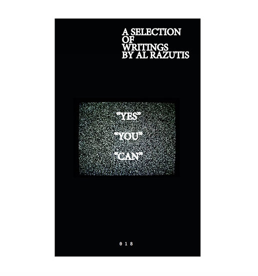 """YES"" ""YOU"" ""CAN"" / Al Razutis [LIMITED EDITION]"