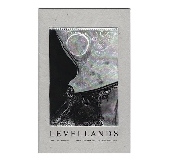 LEVELLANDS / Mel Robinson