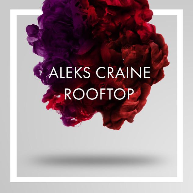 ROOFTOP - Aleks Craine