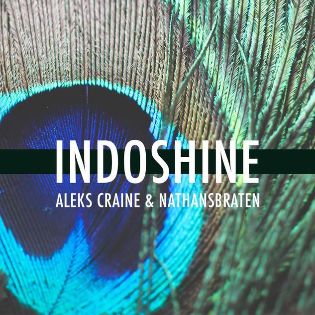 INDOSHINE - Aleks Craine & Nathansbraten