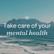 How to Enhance Good Mental Health