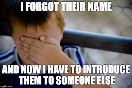 How to survive forgetting someone's name