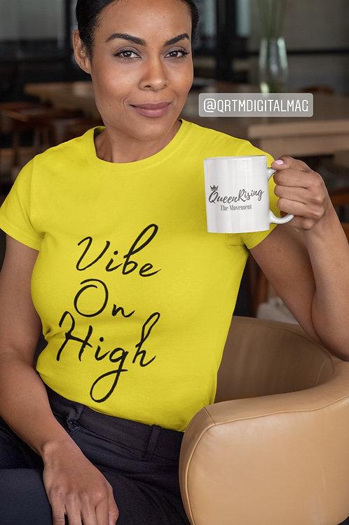 VOH ~ Vibe on High RoyalTee