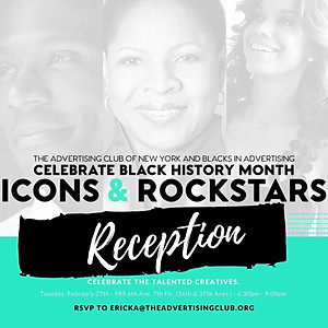 "Ad Club of New York ""Icons and Rock Stars"" Black History Month recognition"