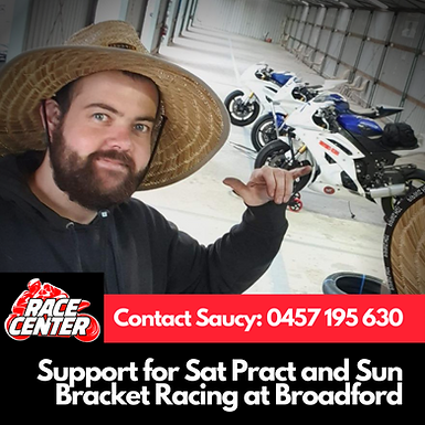SUPPORT FOR BRACKET RACING AT BROADFORD SAT MAY 15th and SUN MAY 16TH