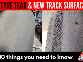 Tyre Tear and New Tracks - 10 Things you need to know