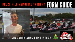FORM GUIDE - Bruce Hill Memorial Trophy