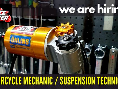 We are Hiring! Motorcycle / Suspension Technician