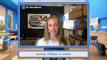 103: Misconceptions of Anxiety in Children vs Adults