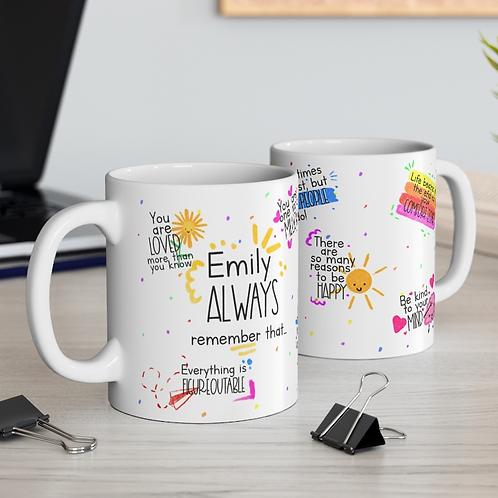 Personalised Always Remember 11oz Mug