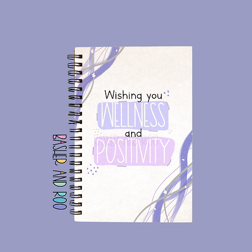 Wishing you Wellness and Positivity A5 Notebook
