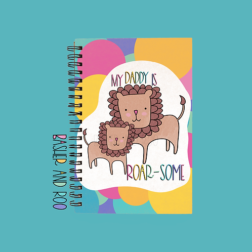My Daddy is Roarsome A5 Notebook