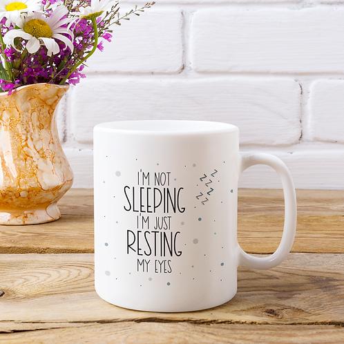 I'm not Sleeping 11oz Mug
