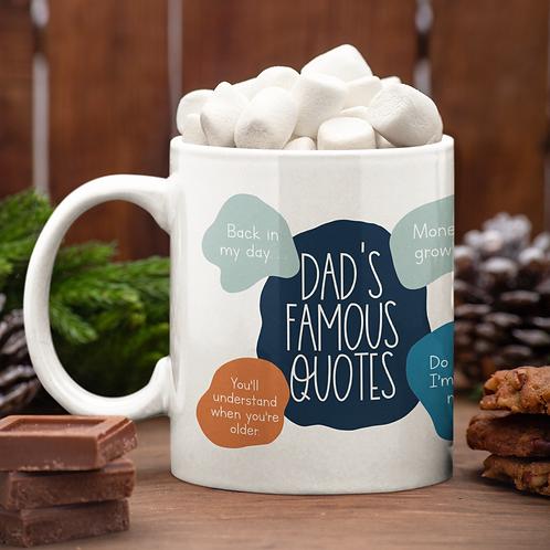 Dad's Famous Quotes 11oz Mug