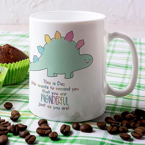 Daz the Dino - You are Wonderful 11oz Mug