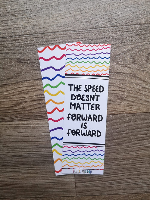 The Speed Doesn't Matter, Forward is Forward Bookmark