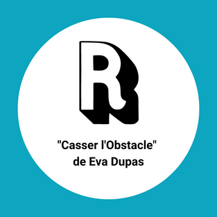Casser l'Obstacle [Oeuvre participative]  - 13h