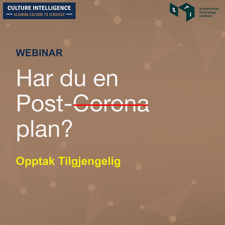 Har du en Post-Corona plan?