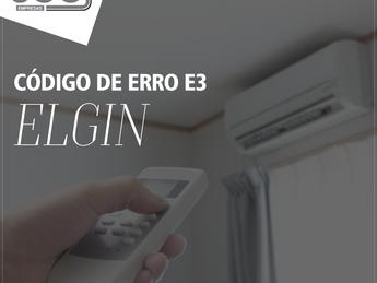 Código de erro E3 Ar condicionado ELGIN - Saiba decifrar