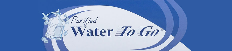 Purified Water to Go BANNER.jpg