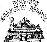 Mayos Halfway House.png