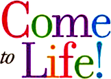 Come to Life TITLE PNG.png