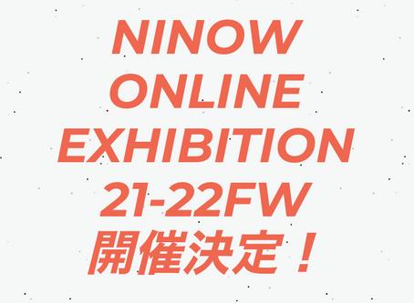 NINOW ONLINE EXHIBITION 開催決定!