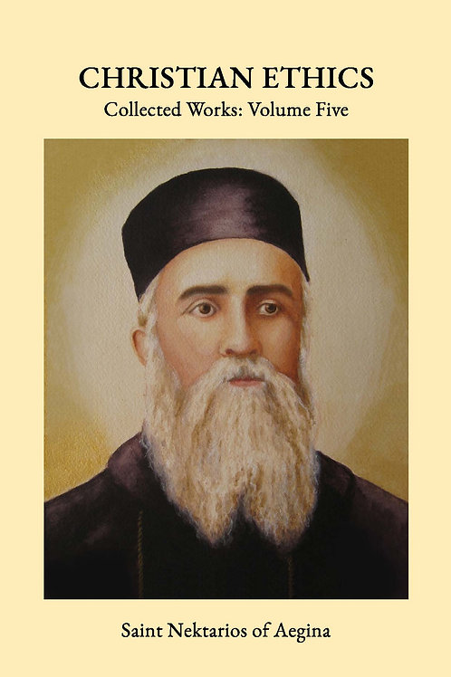 St Nektarios Volume 5 Christian Ethics JC