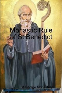 Monastic Rule of St Benedict