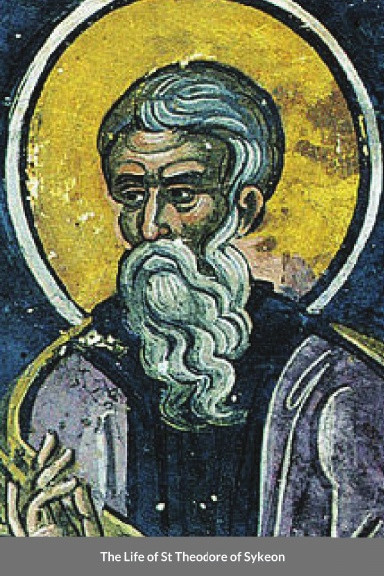 The Life of St Theodore of Sykeon