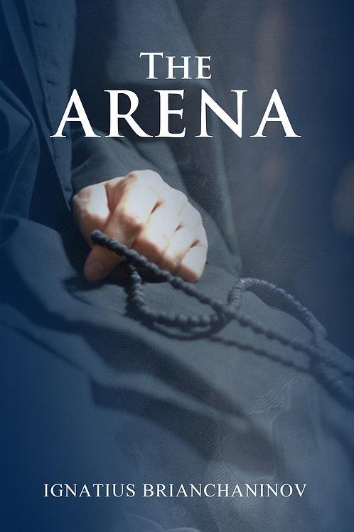 The Arena by St Ignatius Brianchaninov