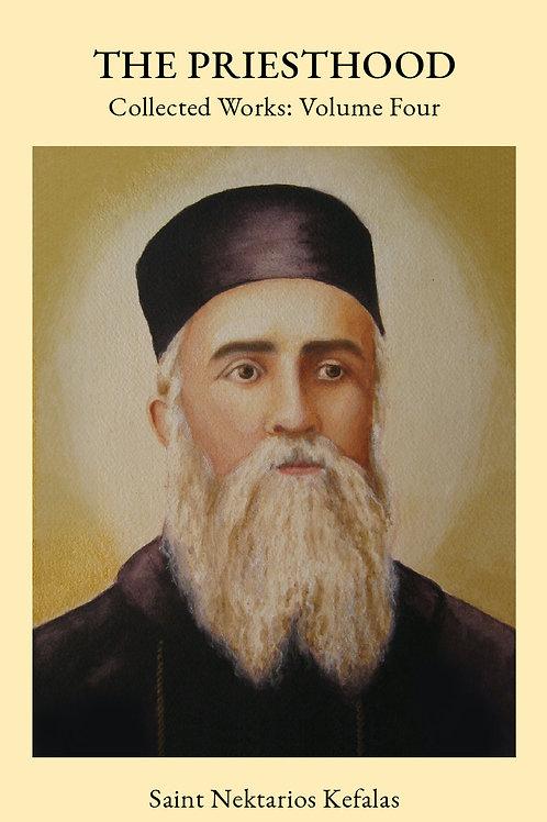St Nektarios Volume 4 The Priesthood
