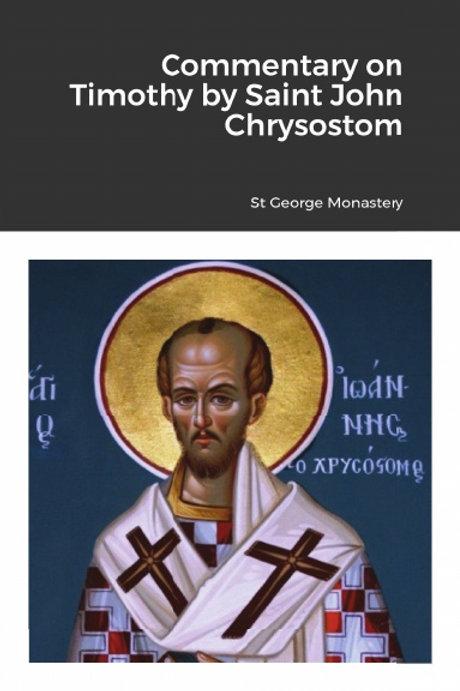 BULK Commentary on Timothy by Saint John Chrysostom x 5 Copies
