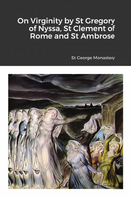 On Virginity by St Gregory of Nyssa, St Clement of Rome and St Ambrose