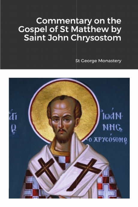 Commentary on the Gospel of St Matthew by Saint John Chrysostom