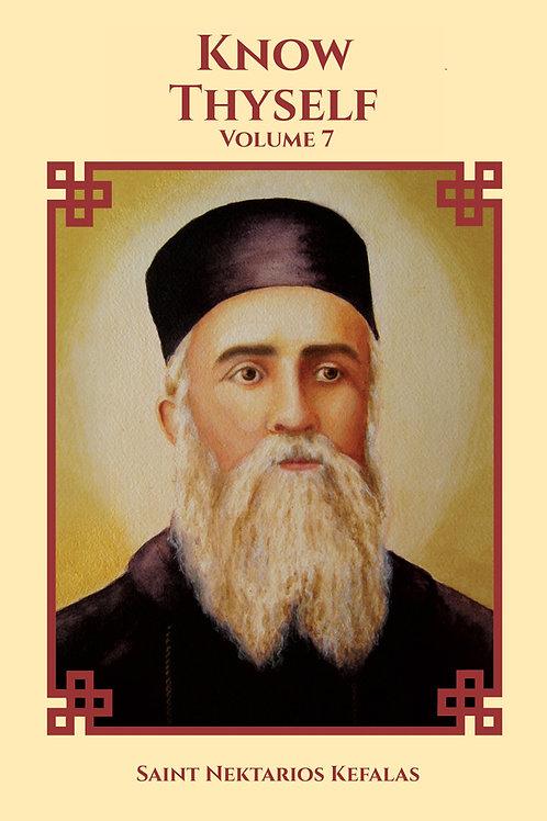 St Nektarios Volume 7 Know Thyself