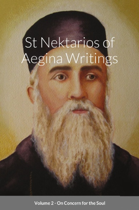 St Nektarios Volume 2 On Concern for the Soul