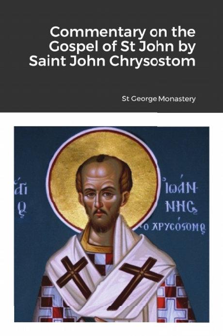 Commentary on the Gospel of St John by Saint John Chrysostom
