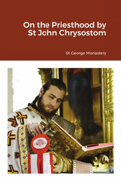 On the Priesthood by St John Chrysostom