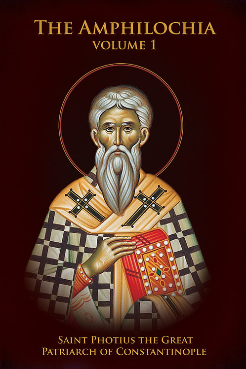 The Amphilochia Vol 1 by St Photius the Great