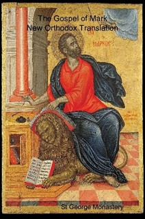 Gospel of Mark New Orthodox Translation