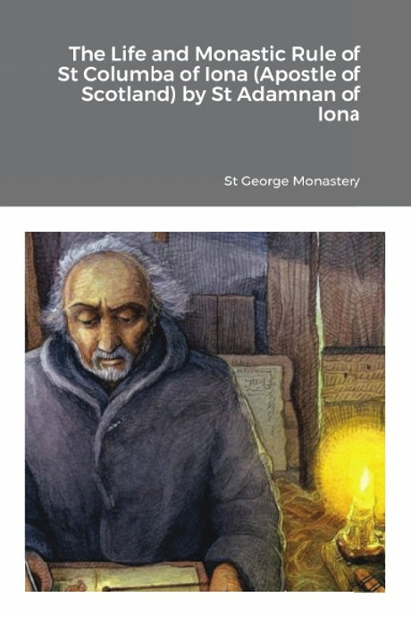 BULK The Life and Monastic Rule of St Columba of Iona (Apostle of Scotland) x5