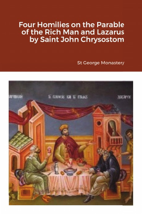 BULK Four Homilies on the Parable of the Rich Man and Lazarus by Saint John Chry