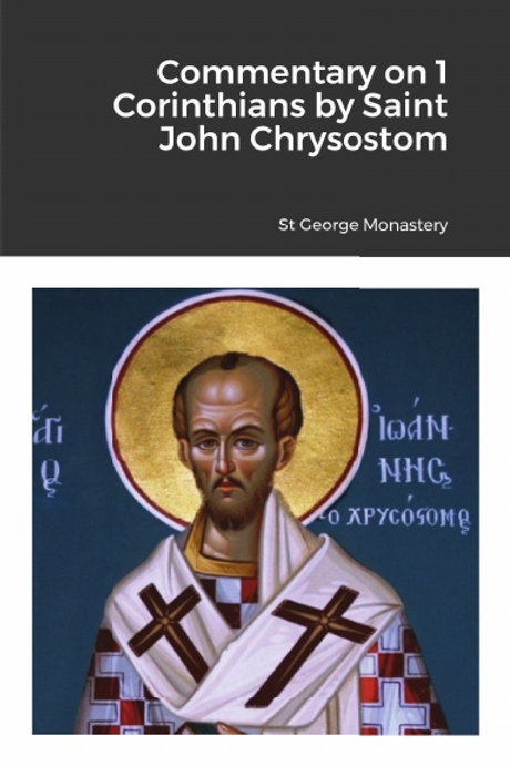 BULK Commentary on 1 Corinthians by Saint John Chrysostom x 5 Copies